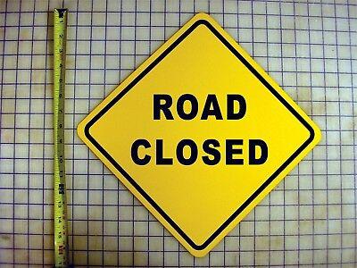 ROAD CLOSED AHEAD YELLOW ALUMINUM SIGN Ahead Yellow Sign