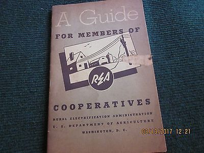"""Vintage """"A Guide for Member's of REA""""  History of Growth of Rural Electricity"""