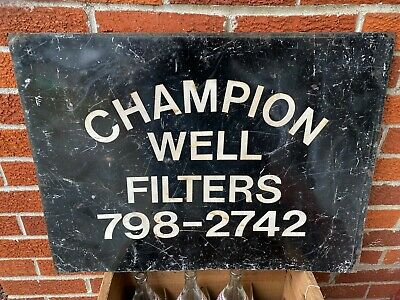 Vintage Champion Well Filters Metal Advertising Sign Circa 1959