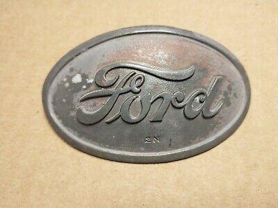 Ford 2n 9n Tractor Front Hood Emblem Badge Original Not A Repop 9n16600 Rare