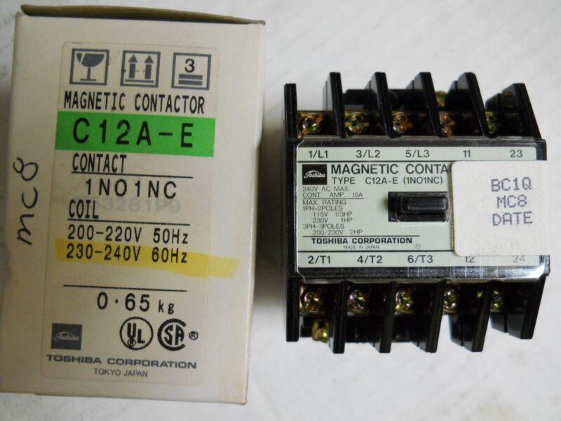 TOSHIBA C12A-E 1NO/1NC MAGNETIC CONTACTOR 15A 240V NEW CONDITION IN BOX