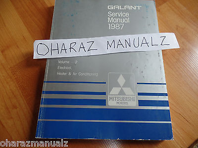 1987 Mitsubishi Galant Electrical, Heater & Air Conditioning Service Manual OEM