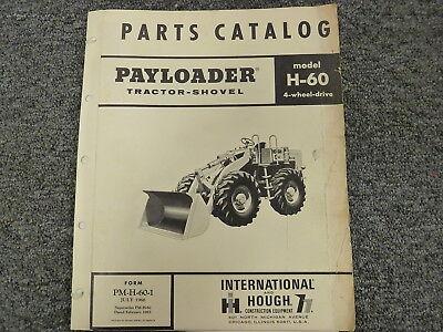 International Hough Ih H60 Pay Loader Tractor Shovel Parts Catalog Manual Book