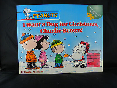 Peanuts: I Want a Dog for Christmas, Charlie Brown! by Charles Schulz (2004, Pic ()