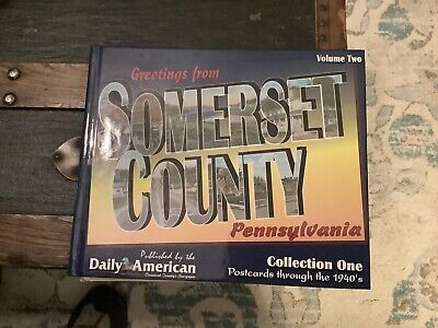 2004 Somerset County Pa Postcard Collection Book Through The 1940's