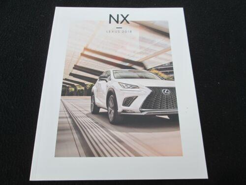 2018 Lexus NX Brochure NX 300 RWD F-Sport & NX300h 300h AWD US Sales Catalog