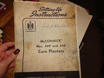 Ih Mccormick 449 450 Corn Planter Setting Up Instructions Manual Ihc Original