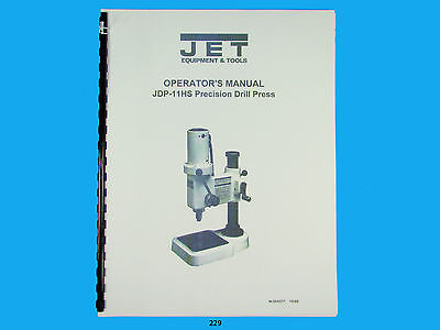 Jet Jdp-11hs Precision Drill Press Operator Manual  229