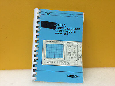 Tektronix 070-7272-00 2432a Digital Oscilloscope Operators Manual