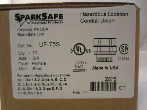 "BOX OF 10 SPARKSAFE UF75S 3/4"" EXPLOSION PROOF UNION  UNF75NR UNF205"