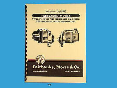 Fairbanks Morse Magneto Instruct Parts Manual Fm-xf2b7 Fm-xfe2b7c Mags 409