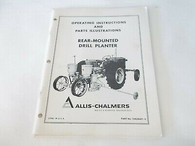 Allis Chalmers Rear-mounted Drill Planter Operation Parts Manual