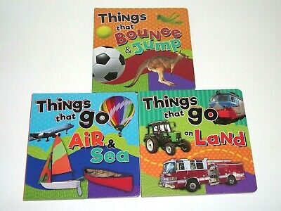 Lot of 3 Baby Toddler Board Books THINGS THAT ..GO..BOUNCE..Animals Cars Boats