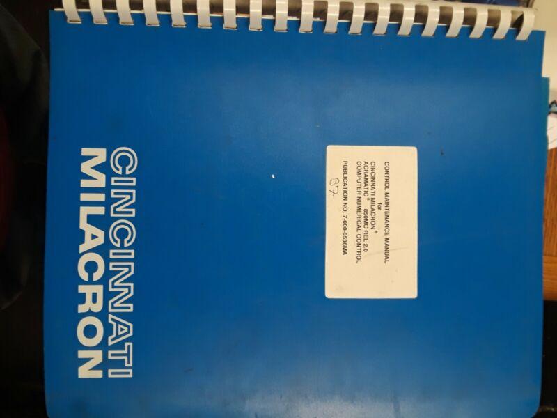 Cincinnati Milacron Acramatic 850MC CONTROL MAINTENANCE MANUAL 7-000-0536MA