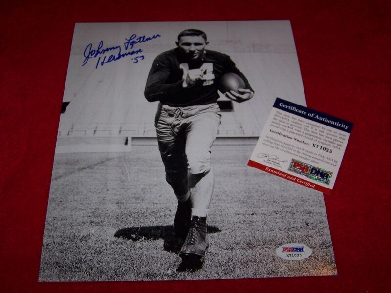 JOHNNY LATTNER 1953 NOTRE DAME HEISMAN Signed 8x10 PHOTO PSA CERTIFIED RARE