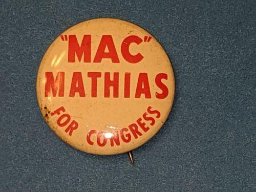 Vintage Mac Mathias for congress House Campaign Pinback Button Maryland Senator