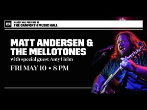 Matt Anderson & The Mellotones with special guest Amy Helm