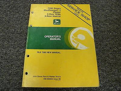 John Deere 7200 6 Wide 8 Narrow Drawn Planter Owner Operator Manual Oma50304
