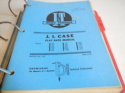 I T Shop Service Manual C-26 C-29 Flat Rate Ji Case 430 470 530 570 630 730
