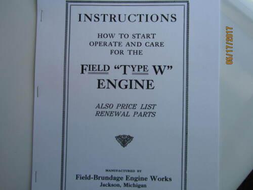 Field  Brundage Type W Gas Engine  Instruction/Parts  Manual