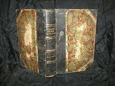 1868 Crimes of the Civil War, and Curse of the Funding System by Henry Clay Dean
