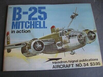 SQUADRON SIGNAL AIRCRAFT #34 B-25 MITCHELL   IN ACTION  VG