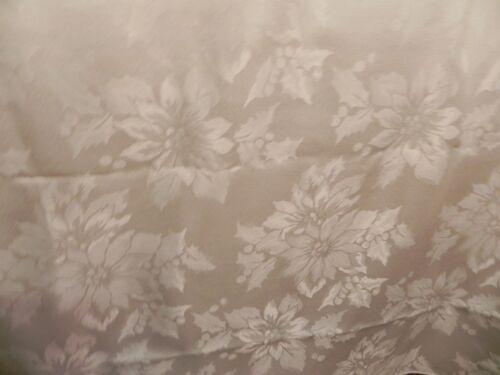 VTG CHRISTMAS TABLECLOTH WHITE ON WHITE POINSETTIA DESIGN 60W x 138L