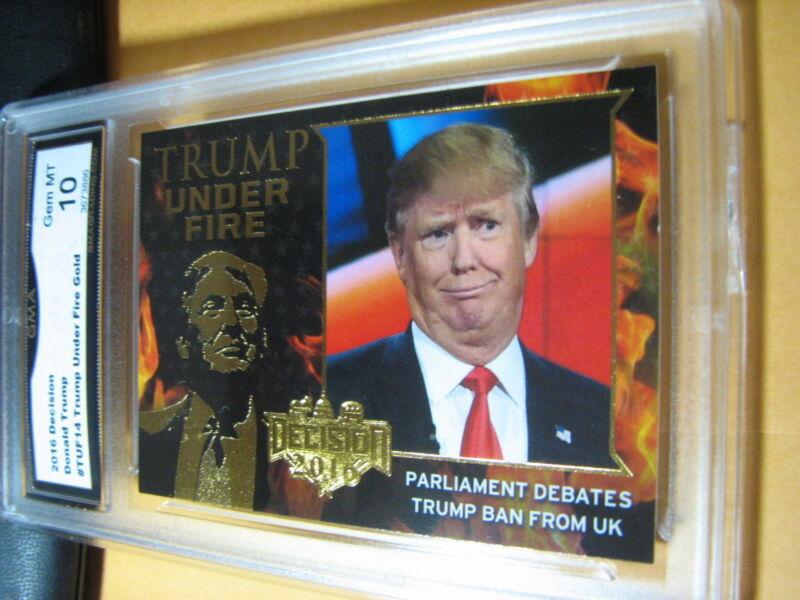 DONALD TRUMP 2016 DECISION TRUMP UNDER FIRE GOLD # TUF14 GRADED 10  L@@@K