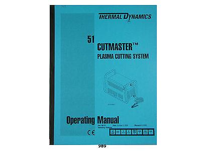 Thermal Dynamics Cutmaster 51 Plasma Cutter Operating Manual 989