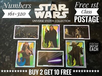 Topps Star Wars Universe Stickers - Numbers 161-320, Buy 2 Get 10 Free.