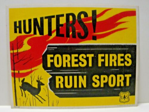 Old 1968 Colorful Waxed Forest Service Sign Hunters Fire