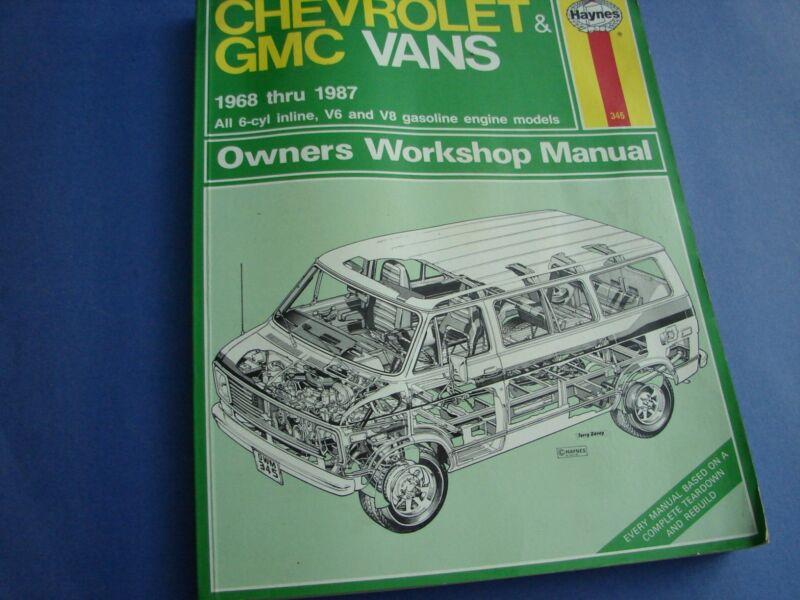 CHEVROLET GMC Vans 1968 - 1987 Owner's Workshop Manual HAYNES Teardown Rebuild