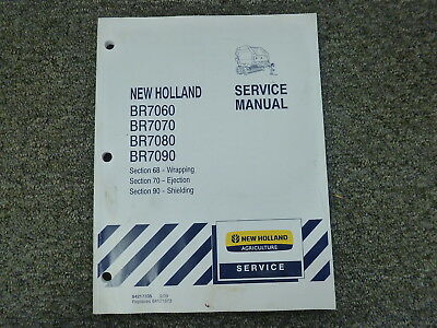 New Holland Br7060 Br7070 Br7080 Br7090 Baler Service Repair Manual Sec 68 70 90