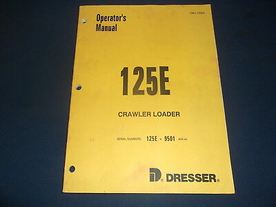 Komatsu Dresser 125e Crawler Loader Operation Maintenance Book Manual