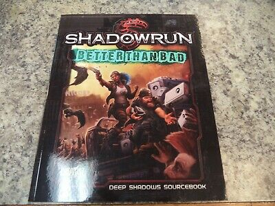 Shadowrun Better Than Bad Deep Shadows Sourcebook RPG Game Book (Best Sci Fi Rpg)
