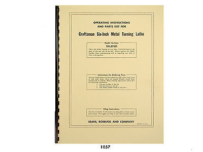 Sears Craftsman 6 Metal Lathe 101.07301 Operation And Parts List Manual 1057