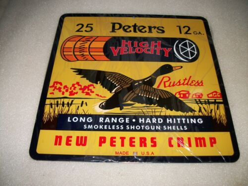 REPRODUCTION VINTAGE  PETERS HIGH VELOCITY SHOT GUN SHELLS STEEL SIGN