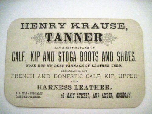 """Interesting Victorian Trade Card """"Henry Krause Tanner"""" -Calf, Kip & Stoga Boots*"""
