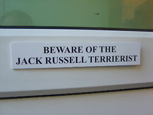 Jack-Russell-TERRIERIST-Door-Gate-Sign