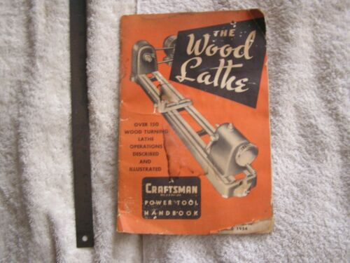 1954 Craftsman The Wood Lathe Hand Book Manual