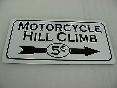 MOTORCYCLE HILL CLIMB 5 cents Sign 4 Texas Bike Cycle Riding Club Shop Track