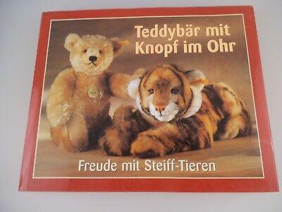 Buch: Teddybär mit Knopf im Ohr - Freude mit Steiff Tieren (1647a)