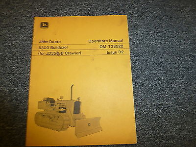 John Deere Model 6300 Bulldozer Dozer For 350b Owner Operator Manual Omt33522