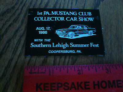 1986 1st Pa Mustang Club Collector Car Show Metal Dash Plate