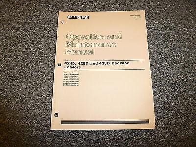 Cat Caterpillar 424d 428d 438d Backhoe Loaders Owner Operator Maintenance Manual