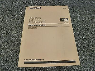 Caterpillar Cat Th83 Telehandler Telescopic Forklift Parts Catalog Manual 3054