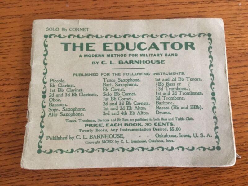 1910 THE EDUCATOR  Military Band Music Book - Altos Horns - Barnhouse