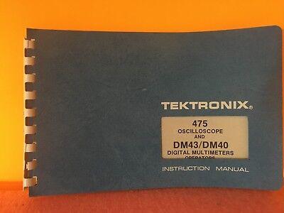 Tektronix 475 Oscilloscope Dm43dm40 Digital Multimeters Operators