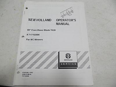 New Holland 60 Front Dozer Blade 702d Operators Manual