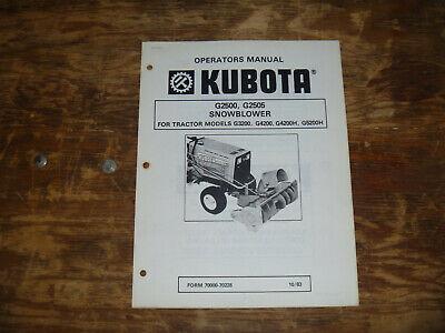 Kubota G2500 G2505 Snow Blower For Tractor G3200 Operator Maintenance Manual